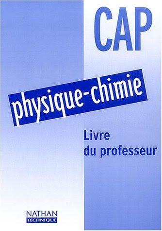 Physique Chimie Cap Livre Du Professeur Beaucoup De Gens Essaient De Rechercher Ces Livres Dans Le Moteur De Recherche Avec Physique Chimie Chimie Professeur