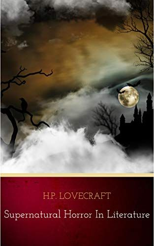 Just For You I Have A Collection Supernatural Horror In Literature English Edition Pdf Kindle On This W In 2020 The Dunwich Horror Lovecraft The Canterville Ghost