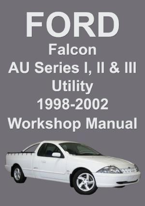 Ford Falcon Xl Xls Xr6 And Xr8 Utility Au Shop Manual Ford Falcon Manual Car Windscreen Wipers