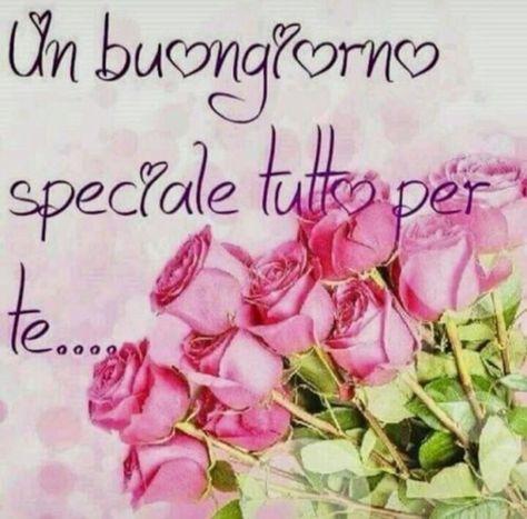 (68) Immagini e Frasi di buongiorno speciale da scaricare gratis - BuongiornoSpeciale.it