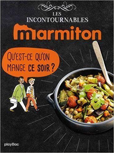 Amazon Fr Marmiton Qu Est Ce Qu On Mange Ce Soir Les