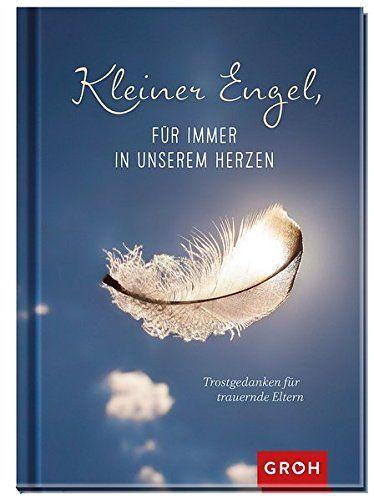 Kleiner Engel Fcœ R Immer In Unserem Herzen Trostgedanken Fcœ R Trauernde Eltern Immer Unserem Kleiner Engel Kleiner Engel Engel Filme Deutsch