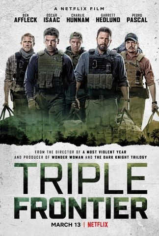 Triple Frontier (2019) - Rotten Tomatoes | Movies Winter
