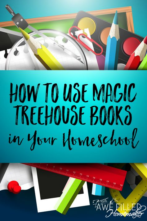 How to Use Magic Treehouse Books in Your Homeschool