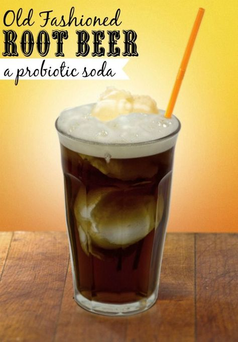 Old Fashioned Root Beer - made the traditional way, so it is full of probiotics!