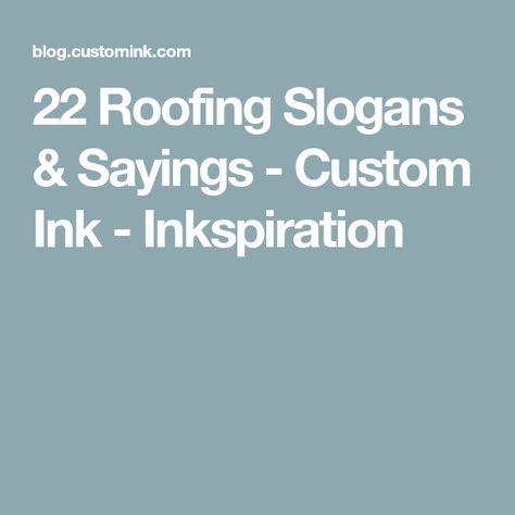 Unique Roofing Slogans 6