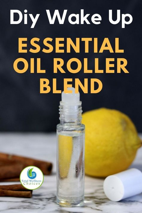 Diy Wake Up Essential Oil Blend Essential Oils Energy Essential