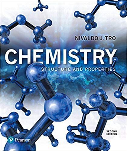 Chemistry Structure And Properties 2nd Edition 2018 By Nivaldo J Tro Chemistry Textbook Chemistry Teaching Chemistry