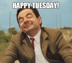 20 Tuesday Memes To Help Get You Through The Day Mr Bean Funny Tuesday Meme Happy Tuesday Meme