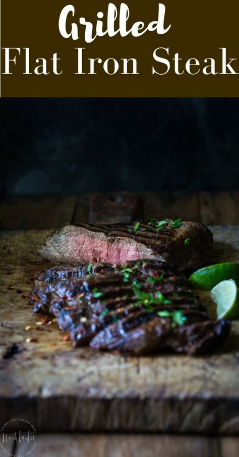 This marinaded Grilled Flat Iron Steak is so simple to prepare and just melts in your mouth! | Gluten Free with Paleo Option |