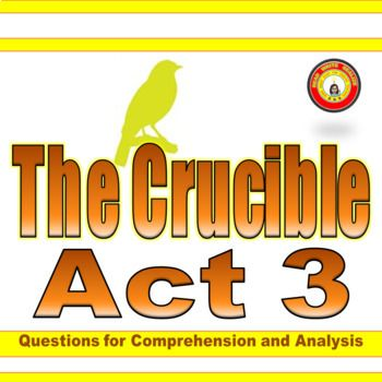 The Crucible Act 3 Comprehension And Analysis Questions With Key Digital Enabled High School English Activities Engaging Lessons Social Studies Class