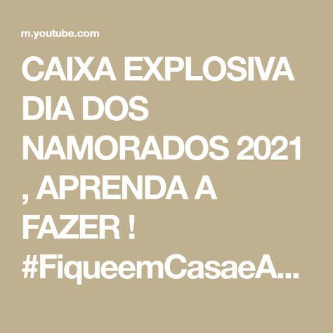CAIXA EXPLOSIVA DIA DOS NAMORADOS 2021 , APRENDA A FAZER ! #FiqueemCasaeAprenda #Comigo #diadosnamorados #caixaexplosão #caixaexplosiva #diadosnamorados202...