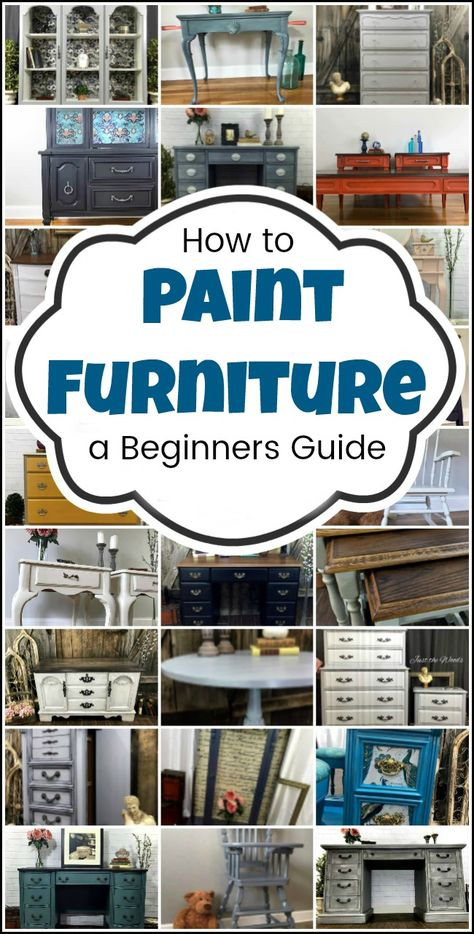 How to Paint Furniture a beginners guide and tutorial step by step tutorial from start to finish Find a piece of furniture to paint Supplies prep techniques glaze decoup. Furniture Painting Techniques, Chalk Paint Furniture, Painting Laminate Dresser, Glazing Painted Furniture, Chalk Paint Wax, Repainting Furniture, Decoupage Furniture, Diy Furniture Projects, Furniture Makeover