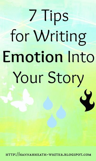 7 Tips for Writing Emotion Into Your Story