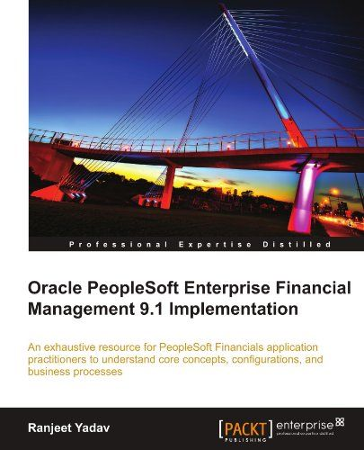 Download Free Oracle Peoplesoft Enterprise Financial Management 9 1 Implementation Pdf Management Business Analyst Business