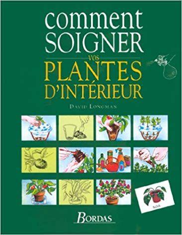 Telecharger Comment Soigner Vos Plantes D Interieur Pdf