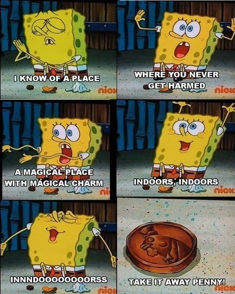 """When SpongeBob sang the anthem of the introverts. 