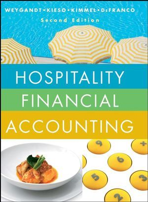 Solution Manual For Hospitality Financial Accounting 2nd Edition Jerry J Weygandt Donald E Kieso Paul D Kimmel Agnes L Defranco Isbn 9780470598092 In 2020 Financial Accounting Accounting Financial Statement Analysis