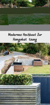 Modernes Hochbeet Zur Hangabstutzung Landgarten Hangabstutzung Hochbeet Garten Hochbeet Hochbeet Bepflanzung