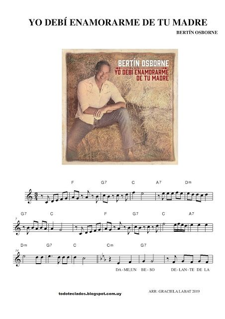 Yo Debí Enamorarme De Tu Madre Bertín Osborne Enamorame Partituras Piano Partituras