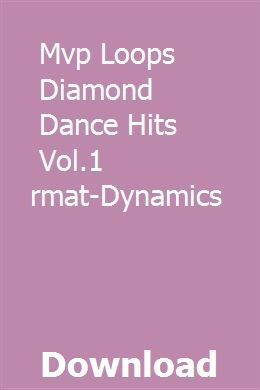 Mvp Loops Diamond Dance Hits Vol 1 Multiformat Dynamics Download Loop Mvp Dance