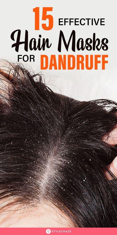 15 Effective Hair Masks For Dandruff