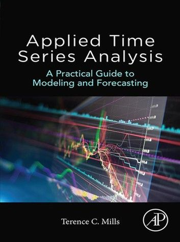 Applied Time Series Analysis Ebook By Terence C Mills In 2020