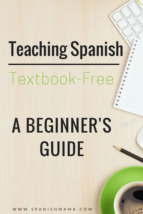 Teaching Spanish Textbook-Free