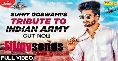 Feeling Proud Indian Army Sumit Goswami Mp3 Song Download Free Haryanvi 2020 In 2020 Mp3 Song Download Mp3 Song Songs