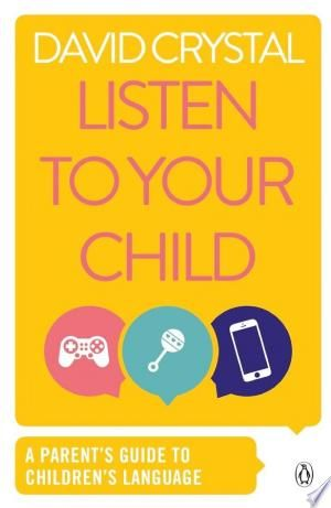 Listen To Your Child Pdf Download Parenting Guide Relationship Books False Book