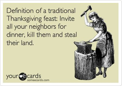 Funny Thanksgiving Ecard Definition Of A Traditional Thanksgiving