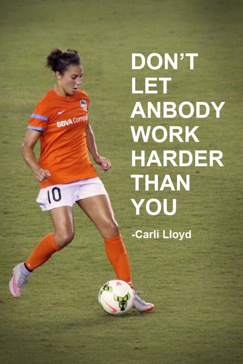 Carli Lloyd Soccer QuoteYou can find Soccer quotes and more on our website. Soccer Pro, Soccer Memes, Soccer Drills, Play Soccer, Girls Soccer, Soccer Cleats, Soccer Ball, Soccer Scores, Bubble Soccer