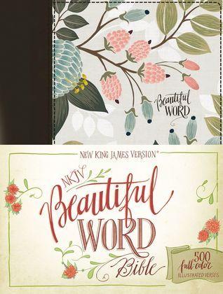 DOWNLOAD PDF] NKJV, Beautiful Word Bible: 500 Full-Color Illustrated