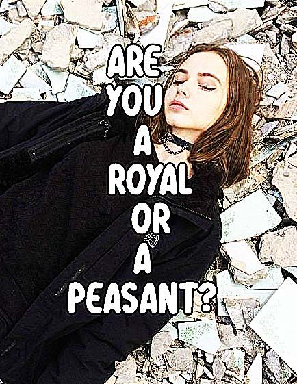 Are You A Royal or A Peasant? | Facts | Boyfriend quiz, Love quiz