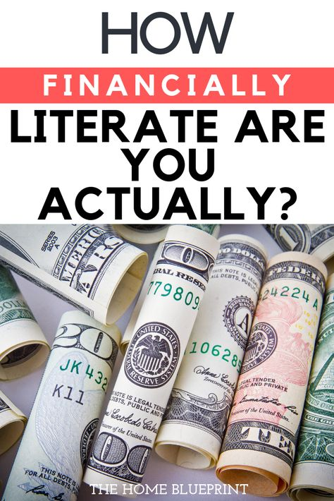 How Financially Literate Are You Actually? - The Home Blueprint