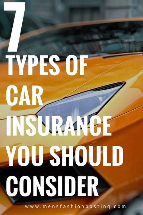 7 Types Of Auto Insurance Coverage You Should Consider Insurance
