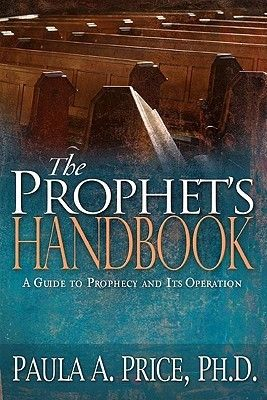 PDF DOWNLOAD] The Prophet's Handbook: A Guide to Prophecy