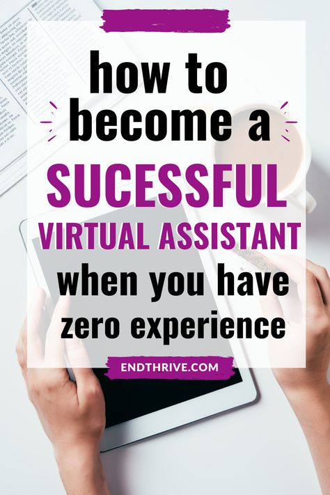 How to Become a Successful Virtual Assistant With No Experience