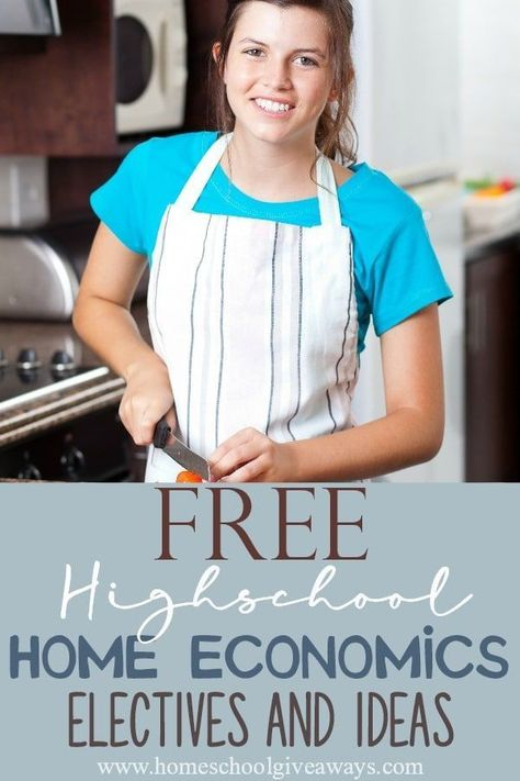 FREE High School Home Economics Electives and Ideas - Homeschool Giveaways