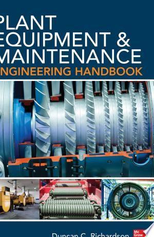 Plant Equipment Maintenance Engineering Handbook Pdf By Duncan