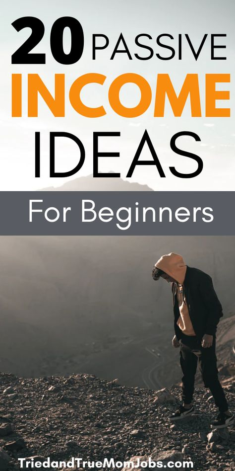 20 Passive Income Ideas for Beginners