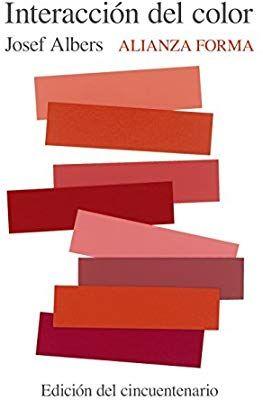 Interacción Del Color Josef Albers 9788491047223 Books Josef Albers Book Design Color