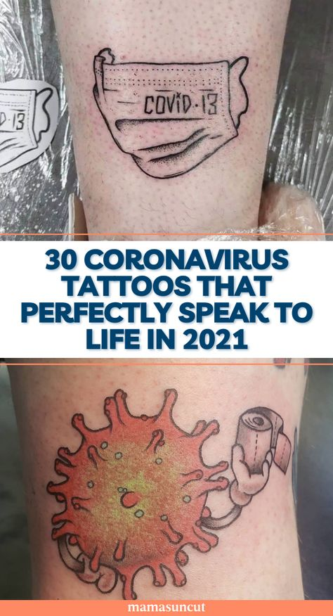 The coronavirus is making people feel all sorts of feels and they're channeling their anxieties and jokes into creative tattoos.