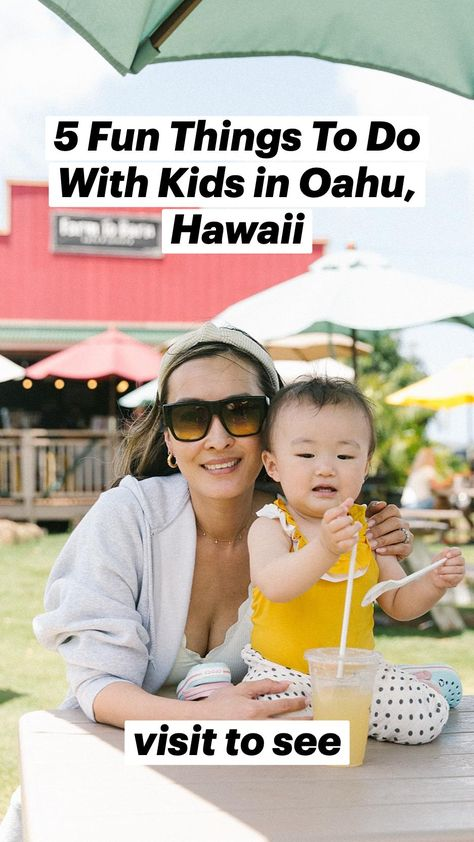 5 Fun Things To Do With Kids in Oahu, Hawaii