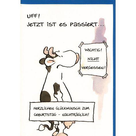 Nachträgliche Geburtstagskarte mit witzigem Kuh-Motiv Doppelkartemit farbigem Kuvert Künstler: Jan Vis Kuvert: blau Aussentext:Uff