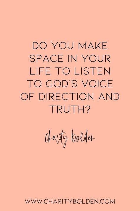 Do you make time to hear from God? What needs to shift in your life? Click for more at www.charitybolden.com for topics like: joy, waiting, prayer, spiritual formation, growth, God, identity and soul care.#spiritualjourney #spiritualgrowthquotes #journeyquote #waitingquotes #godishealer #griefquotes #griefjourney #godsvoice #hopequote #godquote #godslove #healingspace #listenforgod #bestillandknow #godsvoice #bestill #vulnerabilityquote#stillnessquotes #mentalhealth #quietyourlife #slowdownquote