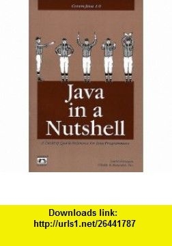 Java in a Nutshell A Desktop Quick Reference