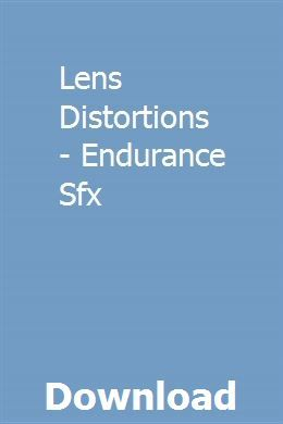 Lens Distortions - Endurance Sfx download online full | chitesseve