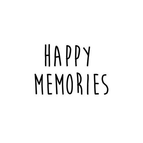 Happy Memories Travel Quotes Friends Quotes Memories Quotes Happy Quotes Smile