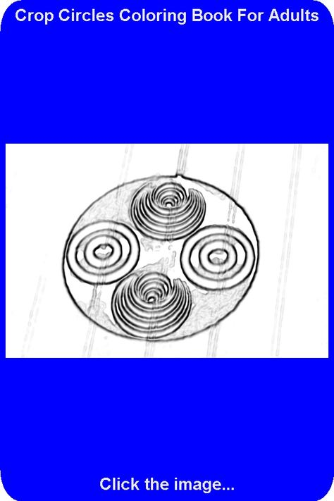 Drawing Number 19 From The Crop Circles Coloring Book For Adults Coloring Books Crop Circles Kids Coloring Books